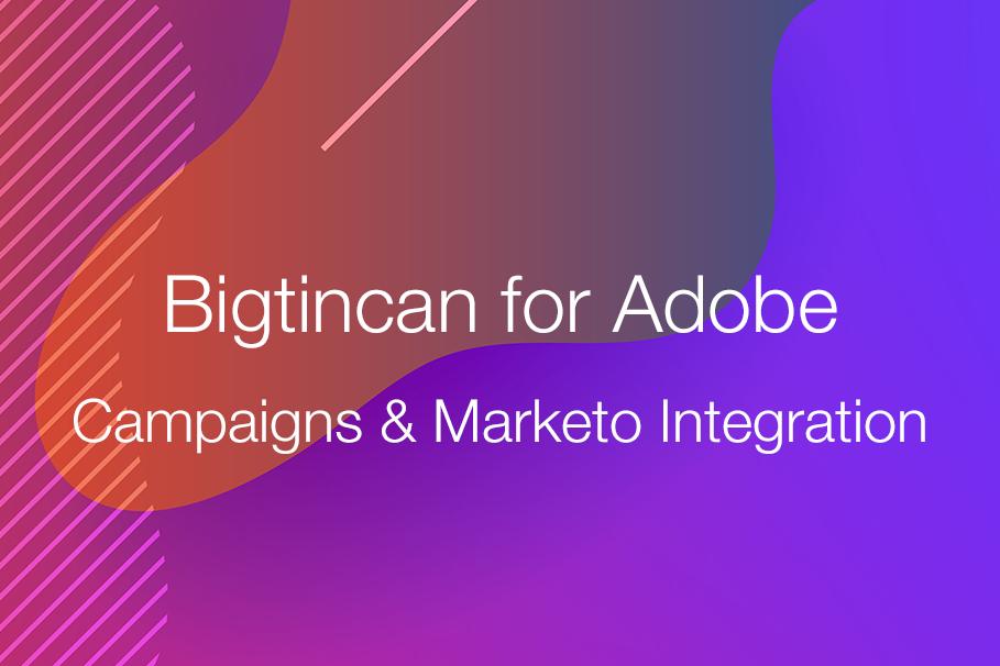 Adobe Campaigns and Marketo Integration