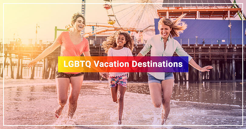 LGBTQ Vacation Destinations
