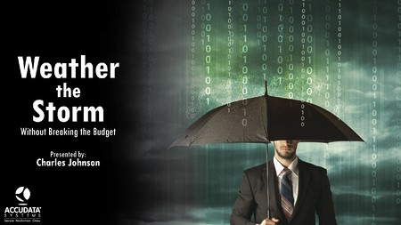 Weathering the Storm without Breaking the Budget