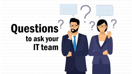 CEO Questions for IT Team