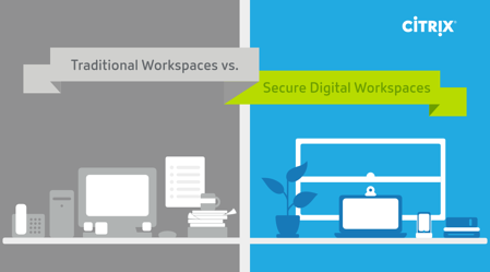 Traditional Workspaces vs. Secure Digital Workspaces [Infographic]