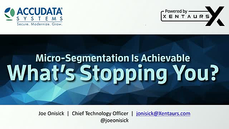 Micro-segmentation is achievable. What's stopping you? [Webinar]