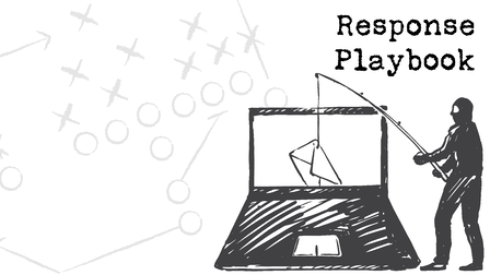 Tips on Creating a Response Playbook