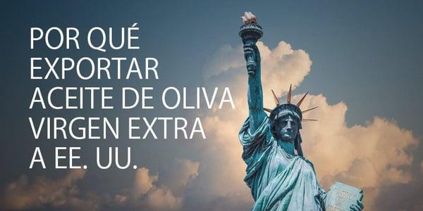 por-que-exportar-aceite-de-oliva-virgen-extra-a-eeuu