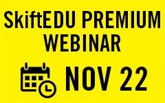 SkiftEDU Premium Webinar