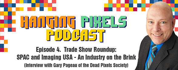 Hanging Pixel Podcast - Episode 4 Featuring Gary Pageau