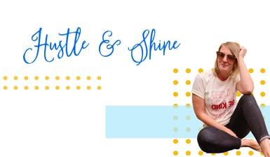 Read the Hustle & Shine Case Study