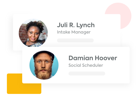 An example of two different employees: an Intake Manager and a Social Scheduler