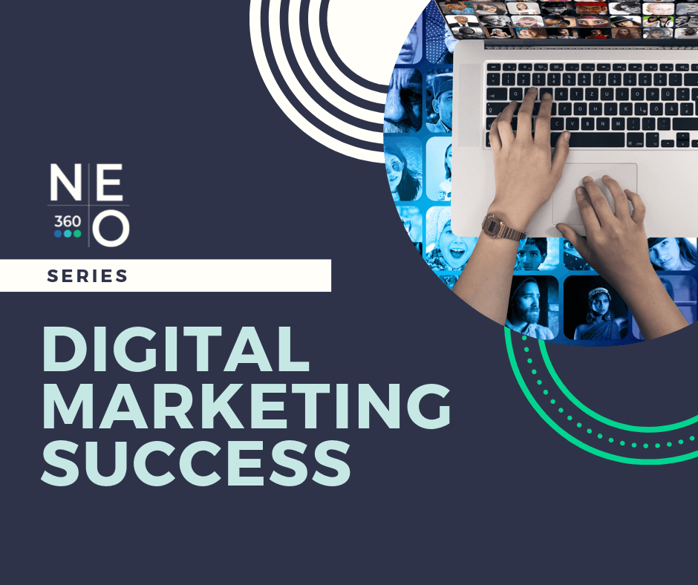 digital-marketing-success-neo360-series-1