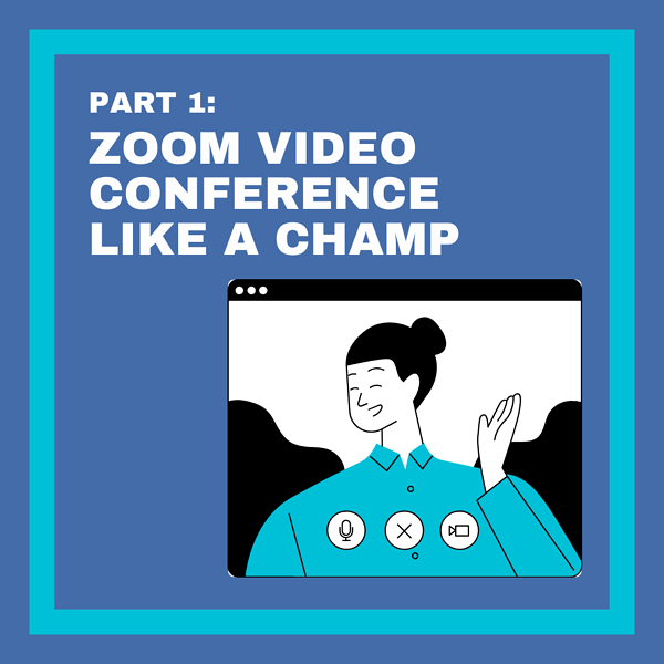 Zoom Like a Champ: Part 1