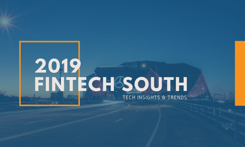 Header_ Blog - Top Insights, Innovations, and Trends from FinTech South 2019