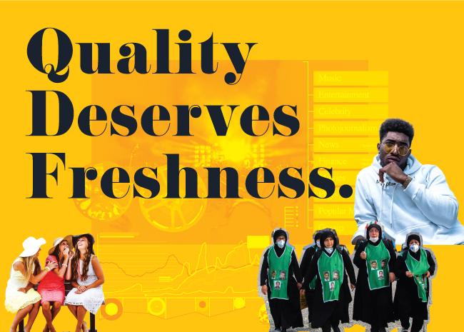 Quality deserves freshness