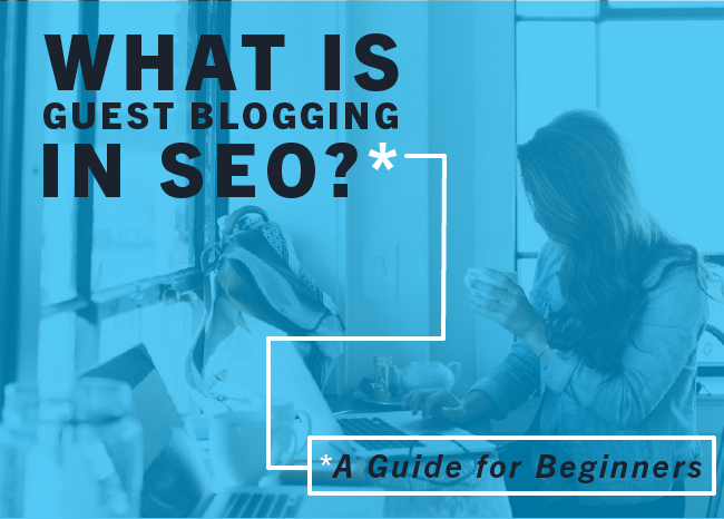 What Is Guest Blogging in SEO_Blog