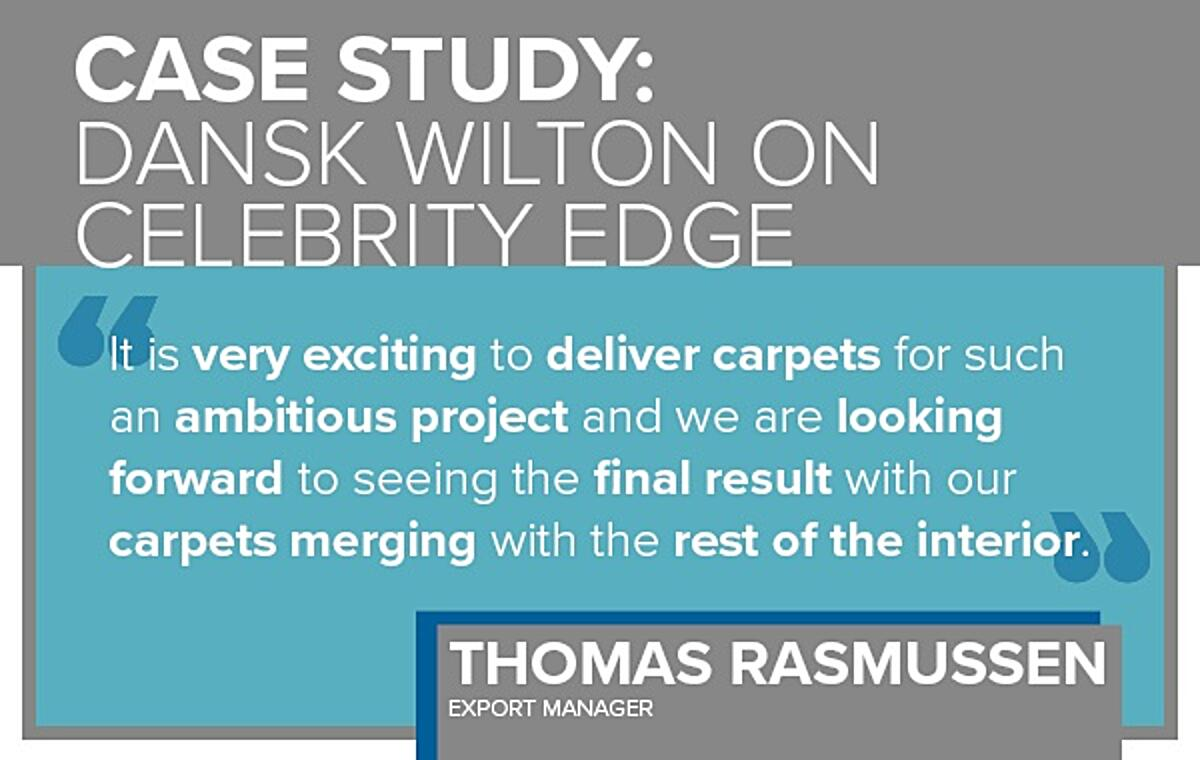 Case Study: Dansk Wilton on Celebrity Edge