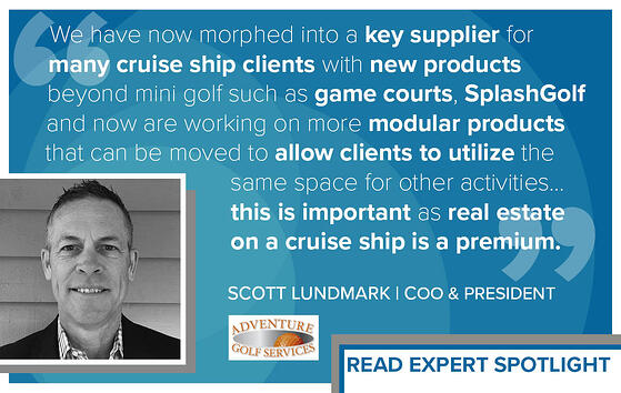 Expert Spotlight: Scott E. Lundmark, COO & President, Adventure Golf Services