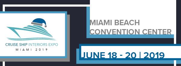 Cruise Ship Interiors Expo, Miami 2019
