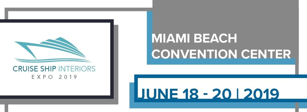 Cruise Ship Interiors Expo   June 18-20, 2018   Miami Beach Convention Center