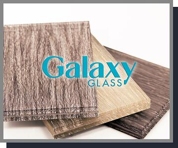 Galaxy Glass & Stone New Collection