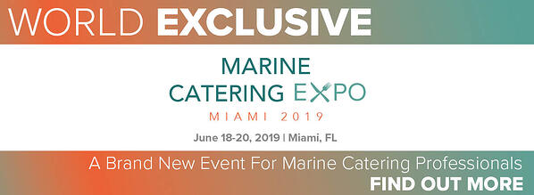 World Exclusive: Marine Catering Expo, A Brand New Event For Marine Catering Professionals