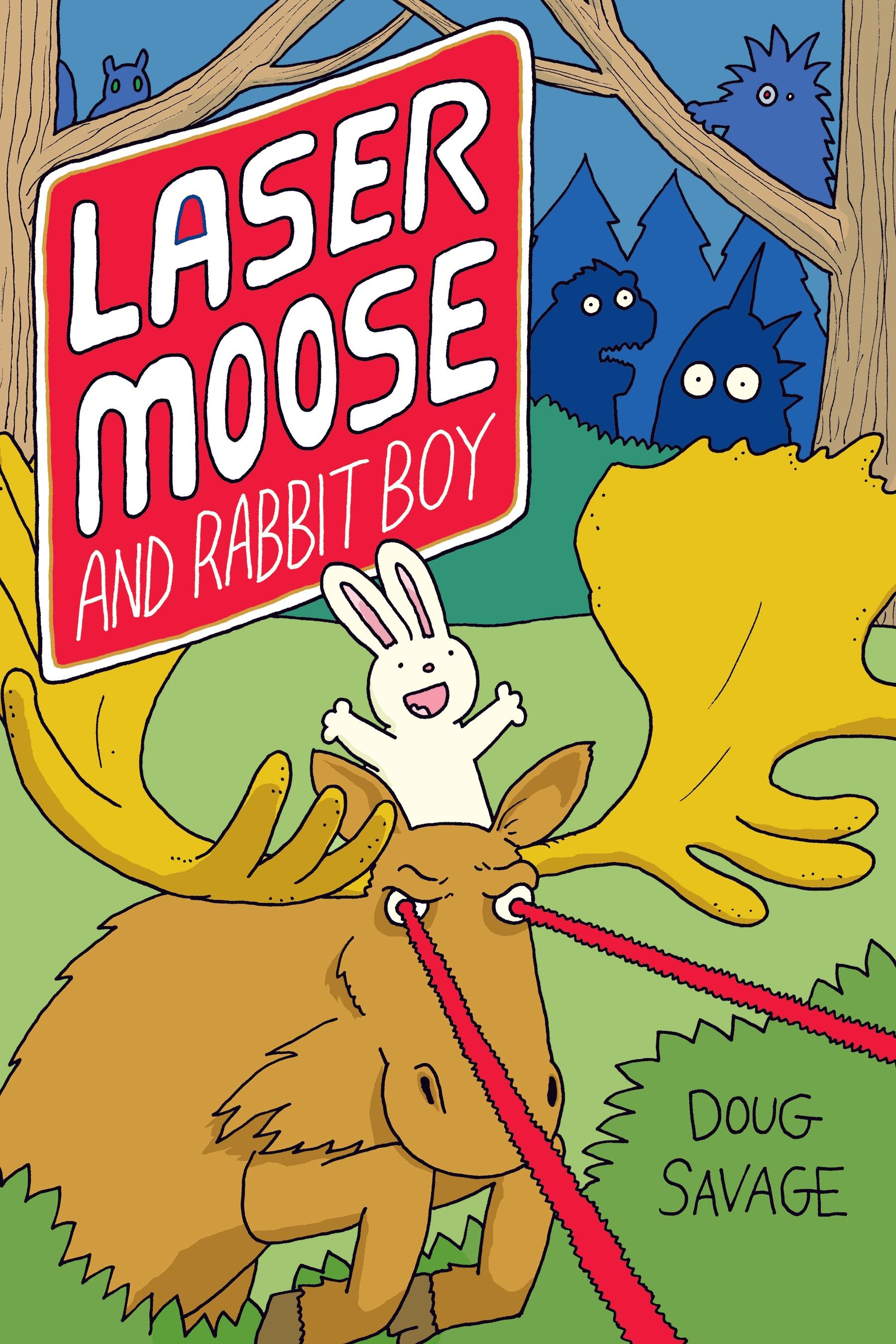 Laser Moose