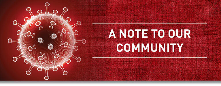 COVID-19 A Note to our Community - August Update