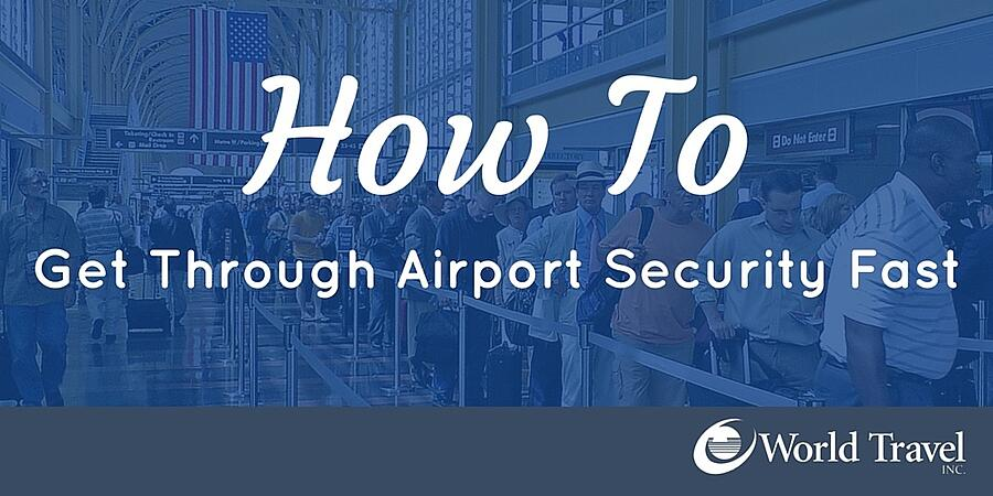 How to Get Through Airport Security Fast