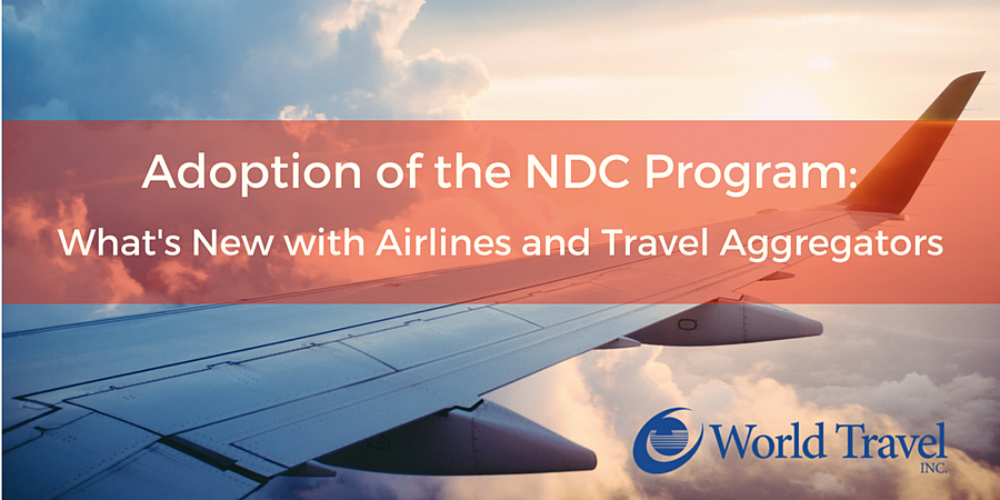 Adoption of the NDC Program: What's New with Airlines & Travel Aggregators