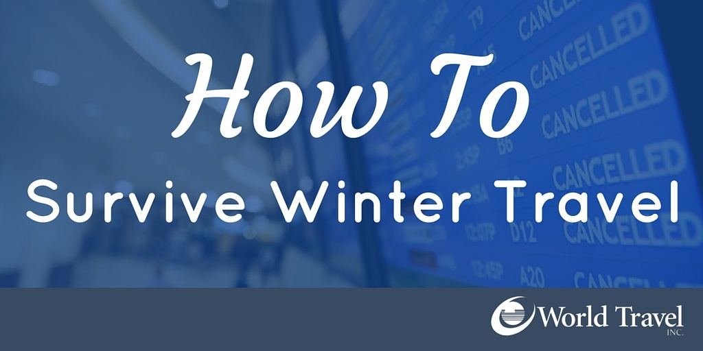 How to Survive Winter Travel
