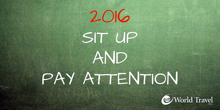 2016: Sit Up and Pay Attention