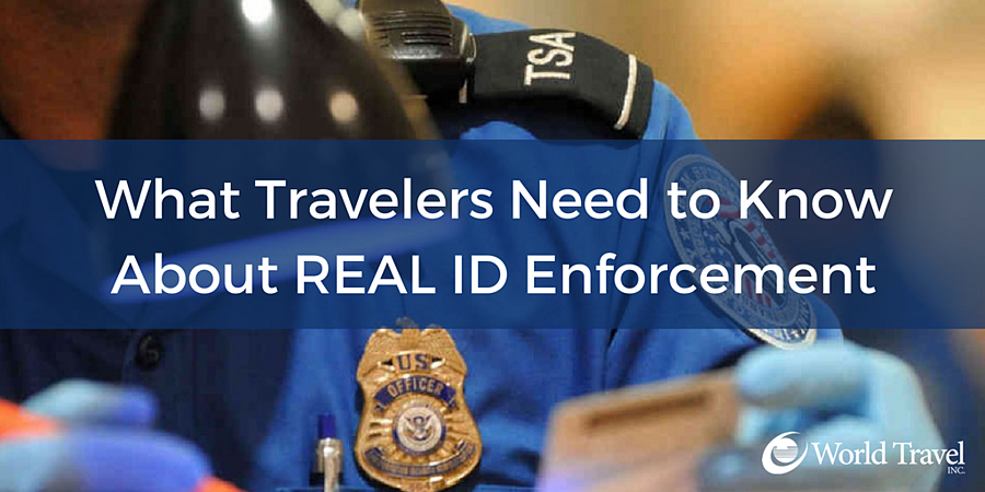 What Travelers Need to Know About: REAL ID