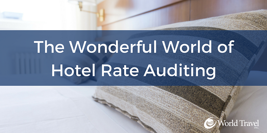 The Wonderful World of Hotel Rate Auditing