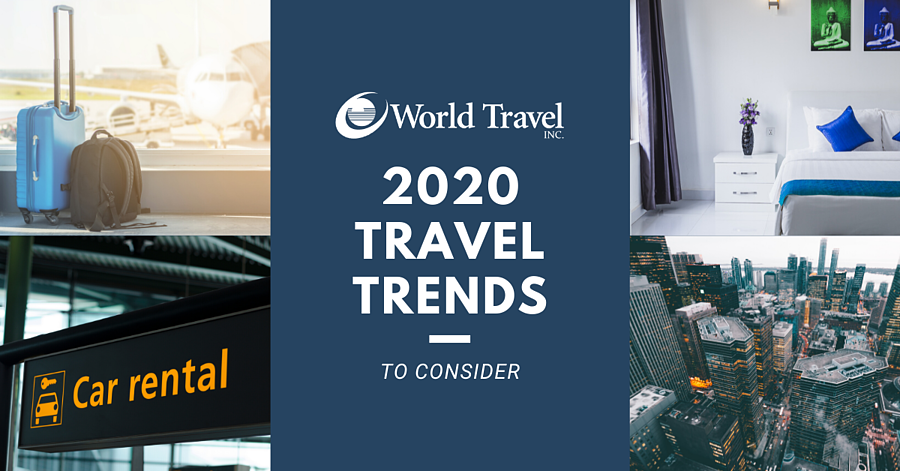 2020 Travel Trends to Consider