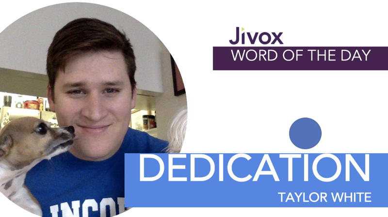 Dedication: Jivox Word of the Day