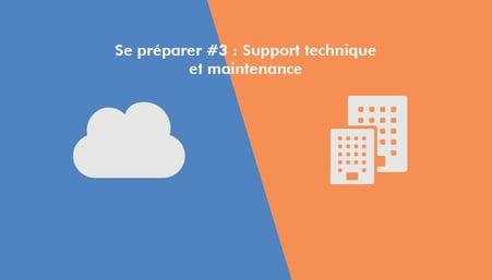 se-preparer-3-support-technique-maintenance