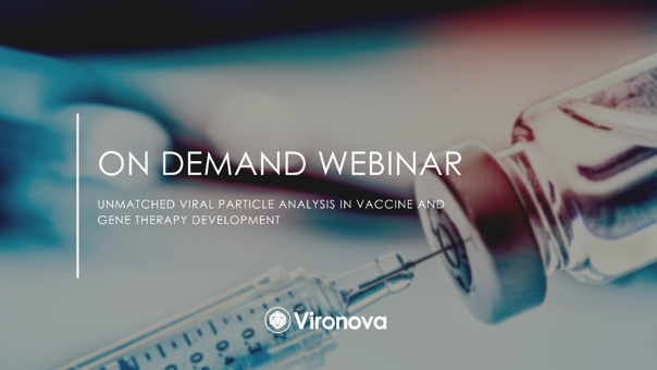 On demand webinar: Unmatched Viral Particle Analysis in Vaccine and Gene Therapy Development