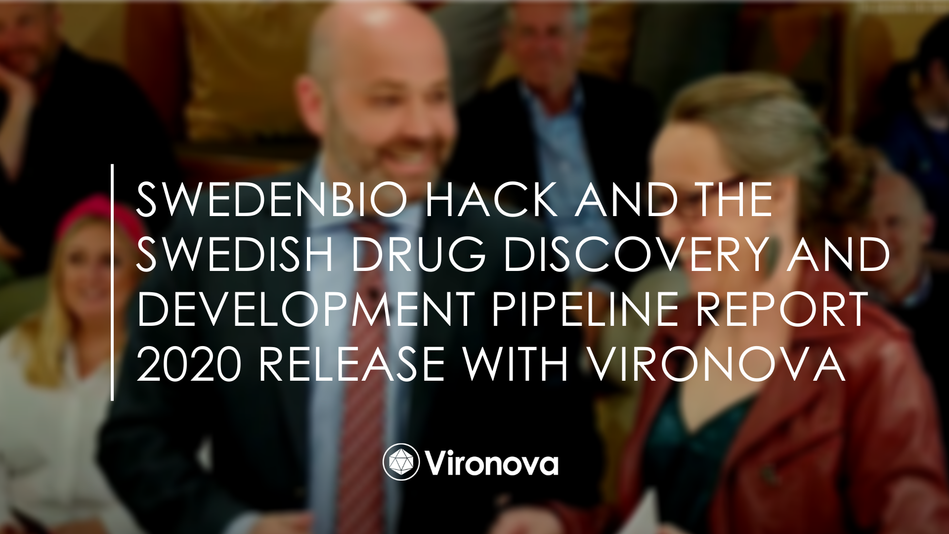 Vironova at SwedebBIO Hack andThe Swedish Drug Discovery and Development Pipeline Report 2020 Release