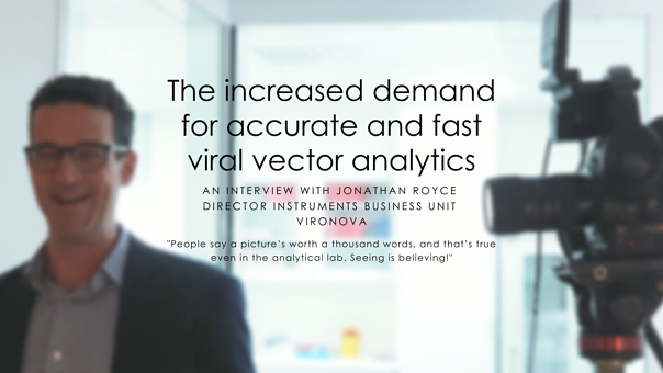 How do we solve the increased demand for accurate and and fast viral vector analytics?