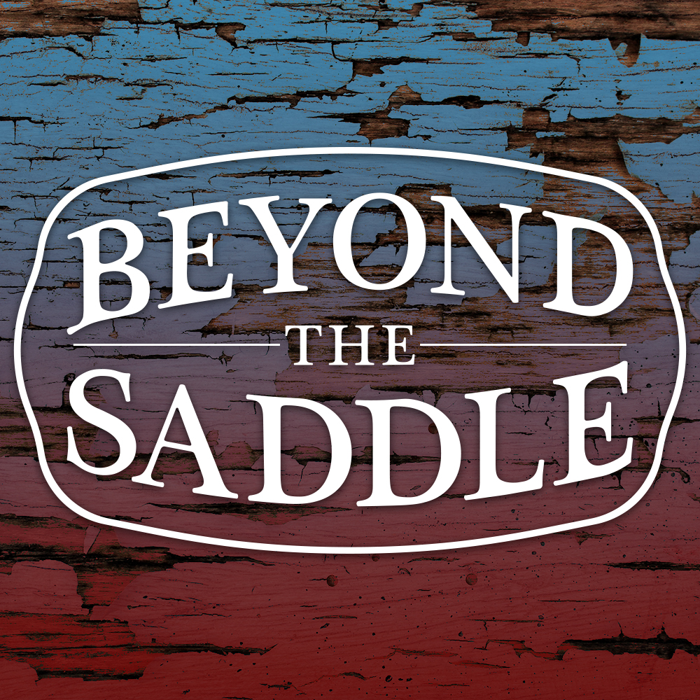 Beyond The Saddle Podcast