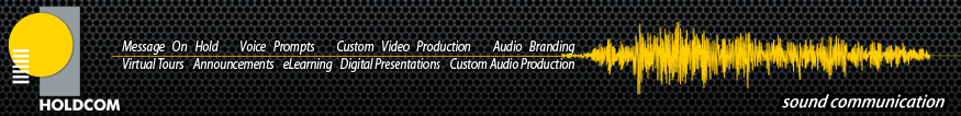 Holdcom-Message On Hold and Professional Audio Production