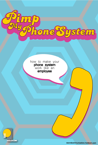 Pimp My Phone System - IVR announcements and Message On hold technology