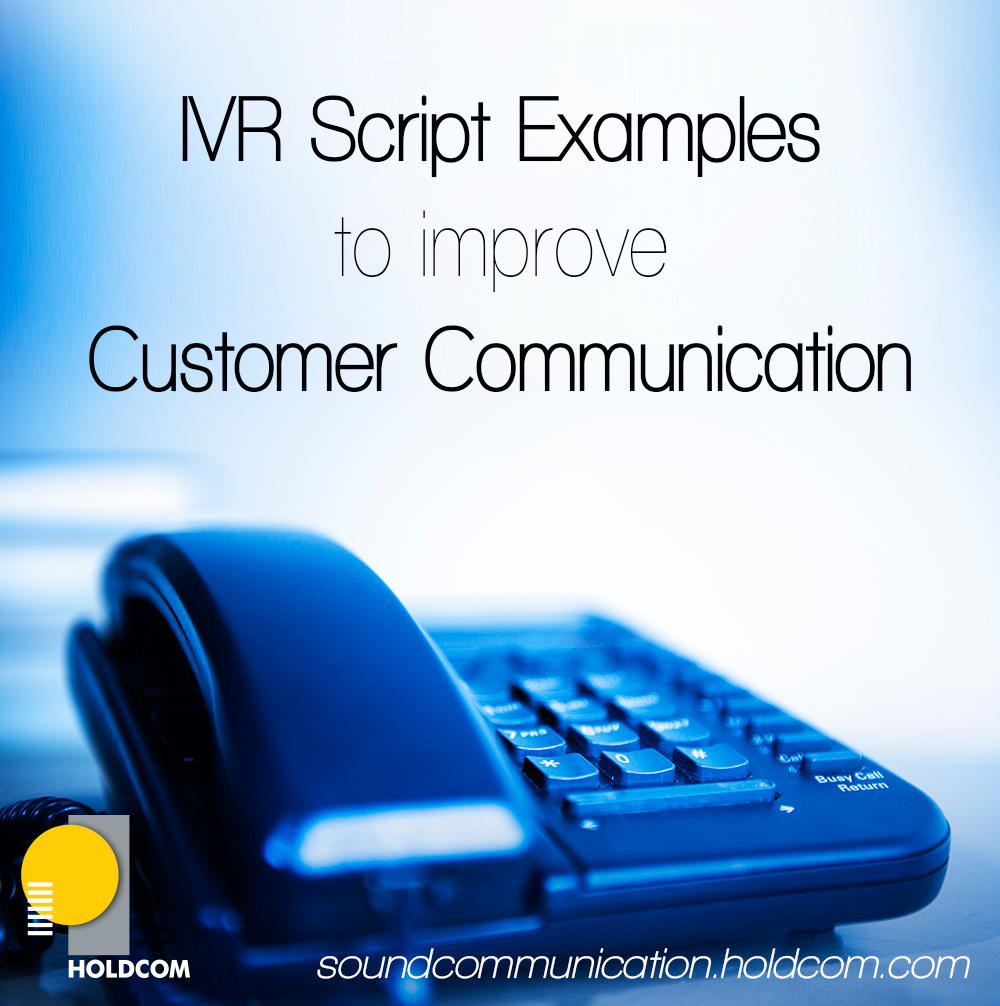 IVR Script Examples To Improve Customer Communication