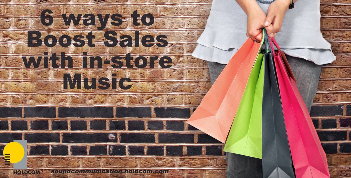 6 Ways Music In Stores Can Help Boost Sales