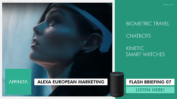 07 ALEXA | European Marketing Flash Briefing: Case Studies, Chat Bots, Smart Data Tip. Listen Here!