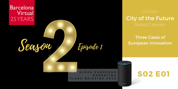 European Innovation · Alexa European Marketing Flash Briefing · S02 E01