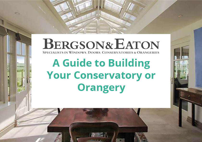 Download The Guide To Building your Conservatory Or Orangery