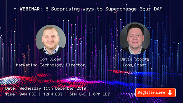 WEBINAR: 5 Surprising Ways To Supercharge Your DAM