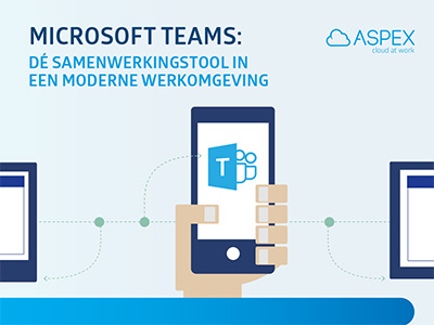 aspex-ebook-microsoft-teams-samenwerkingstool-in-moderne-werkomgeving