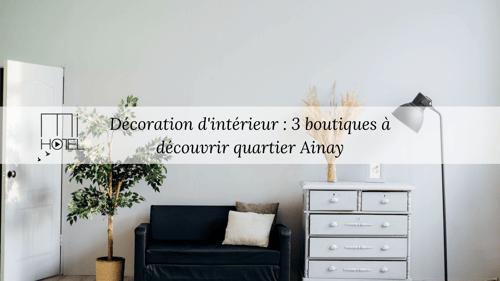 Décoration d'intérieur : 3 boutiques à découvrir quartier Ainay