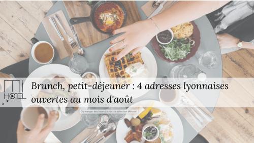 Brunch, petit-déjeuner : 4 adresses lyonnaises ouvertes au mois d'août