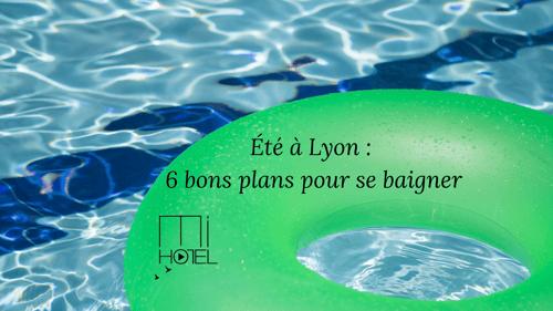 Été à Lyon : 6 bons plans pour se baigner en famille ou entre amis